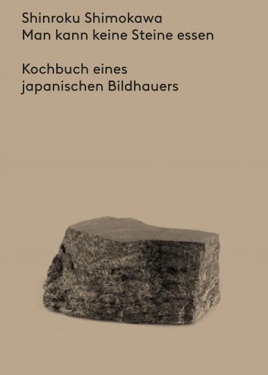 Shinroku Shimokawa: Man kann keine Steine essen
