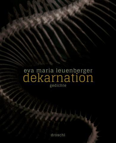 Eva Maria Leuenberger: dekarnation