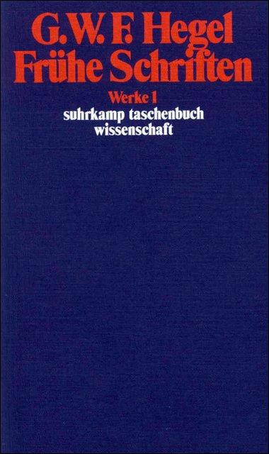 gesammelte schriften in zehn bnden i frhe philosophische schriften 1 suhrkamp taschenbuch wissenschaft
